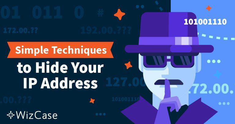 Как да скриете IP адреса си и да станете анонимни