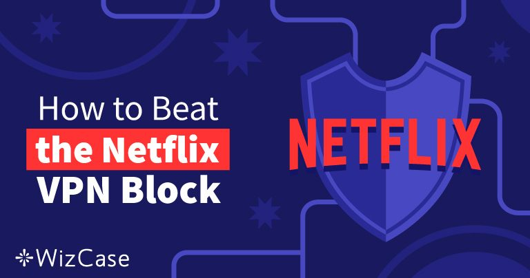 8 най-добри VPN за Netflix за 2021 (+ Безплатни проби)
