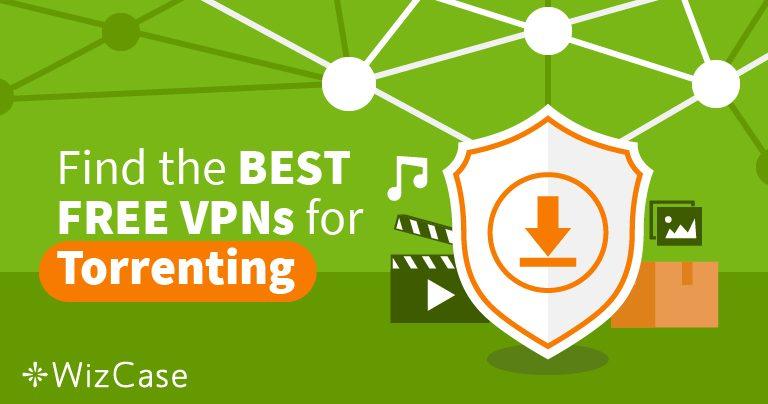 Работа с торенти с трите най-добри безплатни VPN услуги