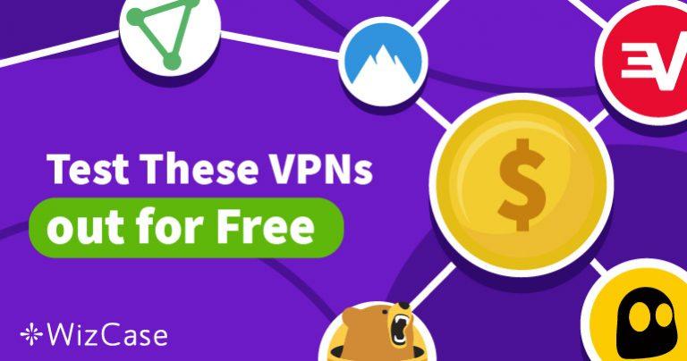 Опитайте 5-те най-добри VPN услуги за 2019, без никакъв риск, с безплатния им пробен период Wizcase