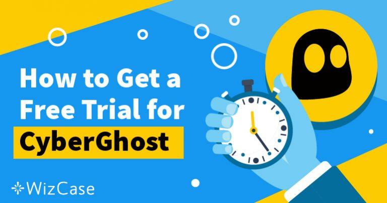 Вземете безплатен пробен период за  CyberGhost за 45 дни – ето как