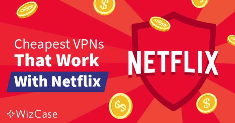 Най-добрите VPN услуги за заобикаляне на гео-блокировките на Netflix – гарантирано