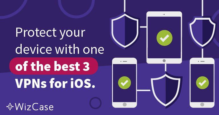 Най-добрите 3 VPN услуги за iOS
