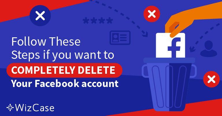 5 стъпки да изтриете напълно данните от своя профил във Facebook