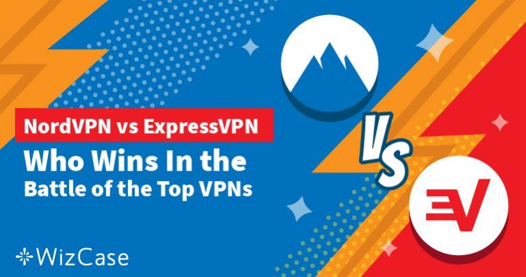 ExpressVPN срещу NordVPN – тествани по 7 ключови критерия и избор на победител