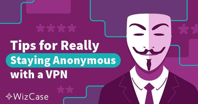 3 лесни стъпки, с които да направите своята VPN услуга непроследима през 2019 Wizcase