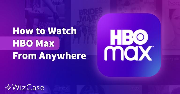 Как да гледаме HBO Max  през 2021