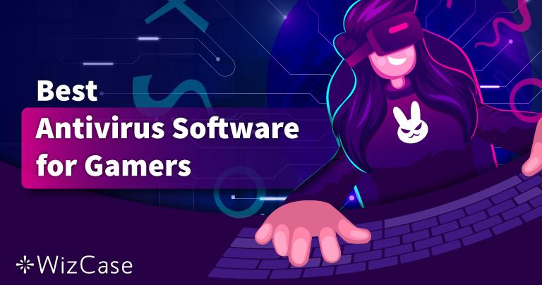 Най-добър антивирус за компютърни игри през 2021 – Топ 5